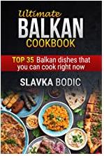 Ultimate Balkan cookbook