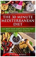 The 30-minute Mediterranean diet