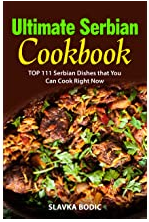 Ultimate Serbian Cookbook