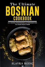 Ultimate Bosnian Cookbook